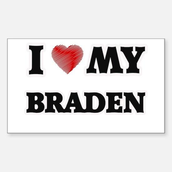 I love my Braden Decal