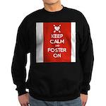 Keep Calm and Foster On Sweatshirt