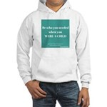 Be Who You needed Hoodie