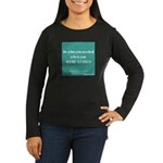 Be Who You needed Long Sleeve T-Shirt