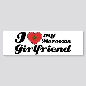 I love my Morrocan Girlfriend Bumper Sticker