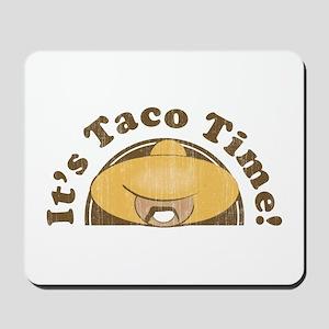 It's Taco Time! Mousepad