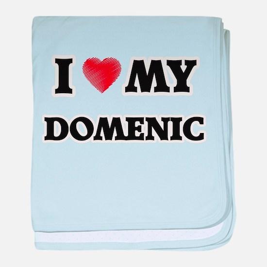 I love my Domenic baby blanket