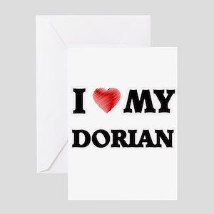I love my Dorian Greeting Cards