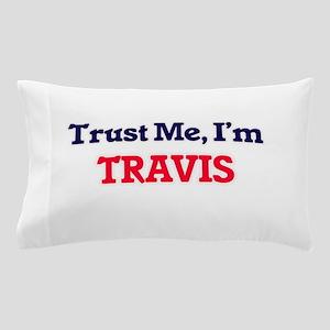 Trust Me, I'm Travis Pillow Case
