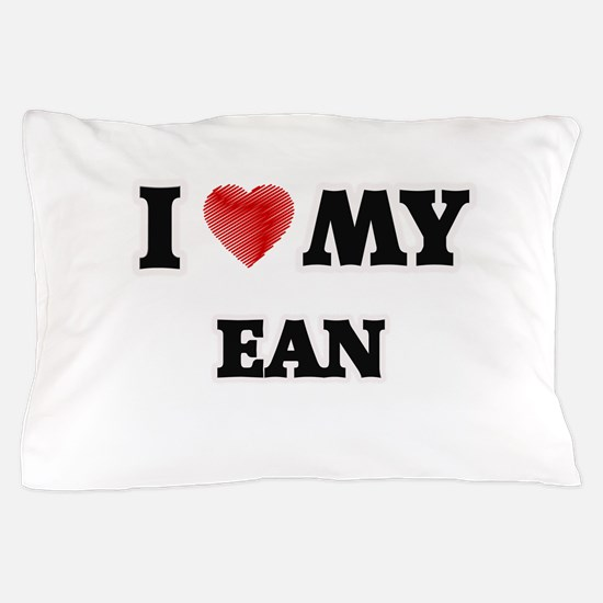 I love my Ean Pillow Case