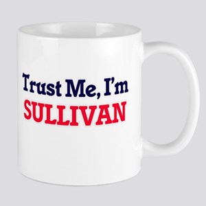 Trust Me, I'm Sullivan Mugs
