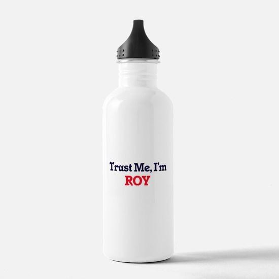 Trust Me, I'm Roy Water Bottle