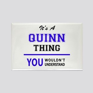 It's QUINN thing, you wouldn't understand Magnets
