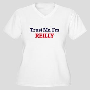 Trust Me, I'm Reilly Plus Size T-Shirt