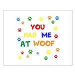 You Had Me At Woof Posters