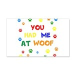 You Had Me At Woof Wall Decal