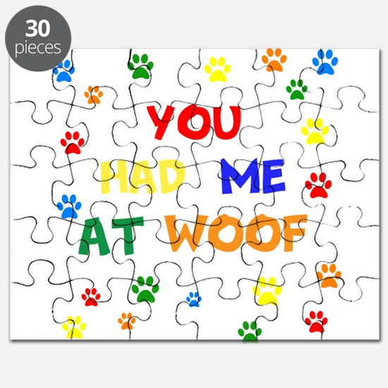 You Had Me At Woof Puzzle