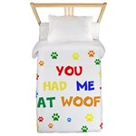 You Had Me At Woof Twin Duvet