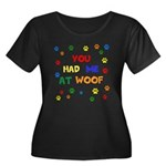 You Had Me At Woof Plus Size T-Shirt
