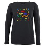 You Had Me At Woof Plus Size Long Sleeve Tee