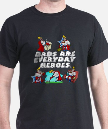 Dads Are Everyday Heroes T-Shirt