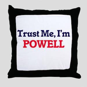 Trust Me, I'm Powell Throw Pillow