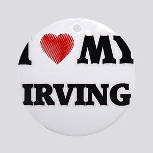 I love my Irving Round Ornament