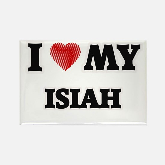 I love my Isiah Magnets