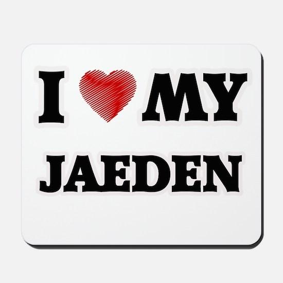 I love my Jaeden Mousepad