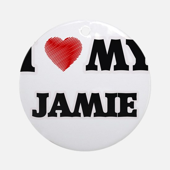 I love my Jamie Round Ornament