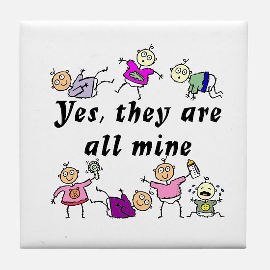 All Mine (7 Kids) Tile Coaster