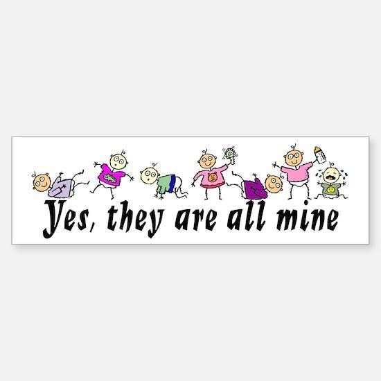 All Mine (7 Kids) Bumper Bumper Bumper Sticker