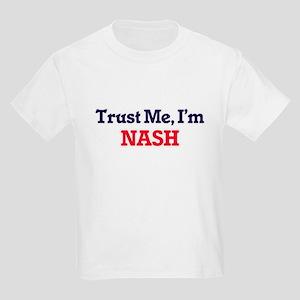 Trust Me, I'm Nash T-Shirt