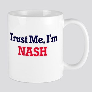Trust Me, I'm Nash Mugs