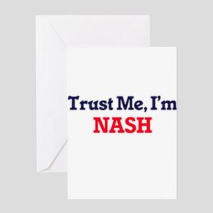 Trust Me, I'm Nash Greeting Cards