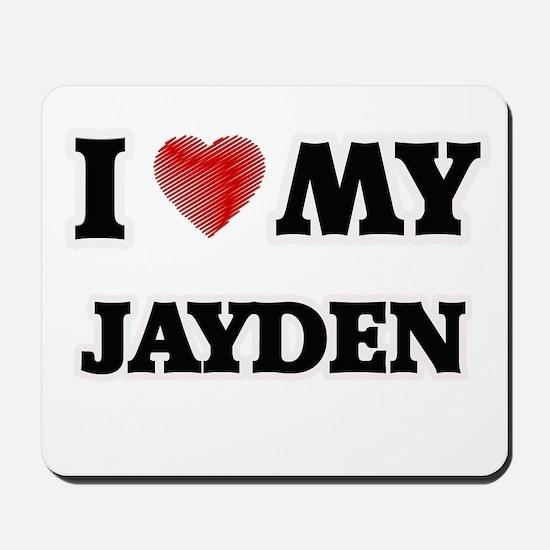 I love my Jayden Mousepad