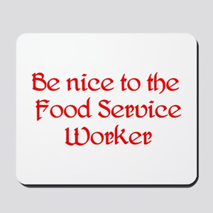 Food Service Worker Mousepad