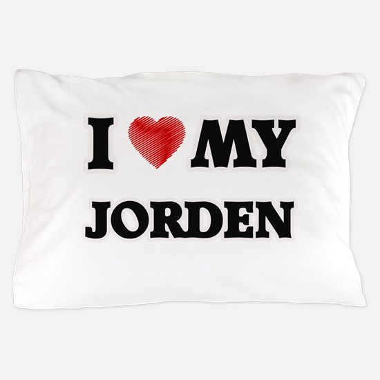 I love my Jorden Pillow Case