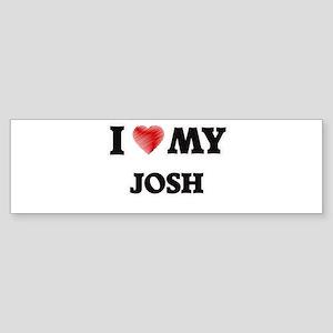 I love my Josh Bumper Sticker