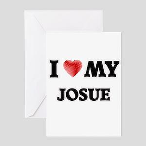 I love my Josue Greeting Cards