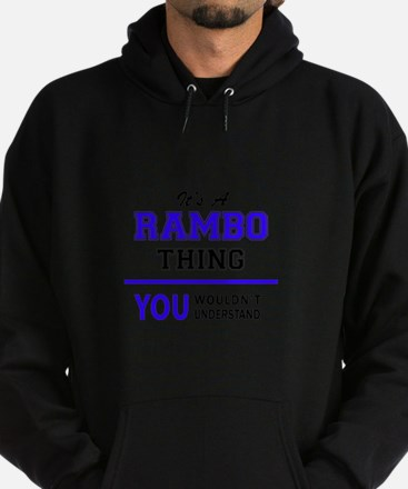 It's RAMBO thing, you wouldn't under Hoodie (dark)