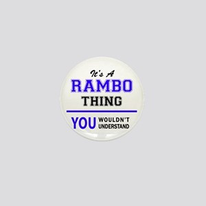 It's RAMBO thing, you wouldn't underst Mini Button