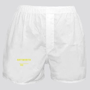 HAYWORTH thing, you wouldn't understa Boxer Shorts