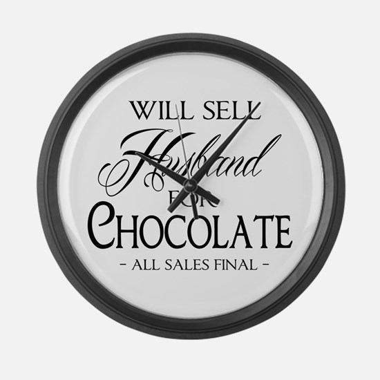 Husband for Chocolate Large Wall Clock