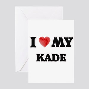 I love my Kade Greeting Cards