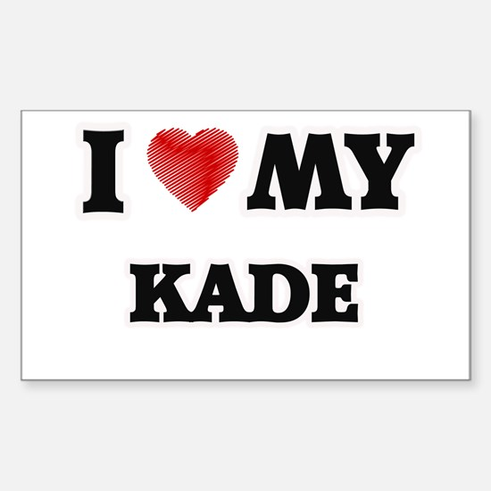 I love my Kade Decal