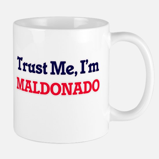 Trust Me, I'm Maldonado Mugs