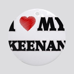 I love my Keenan Round Ornament