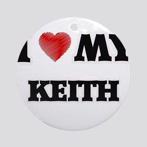 I love my Keith Round Ornament
