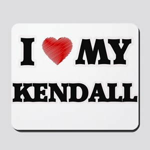 I love my Kendall Mousepad