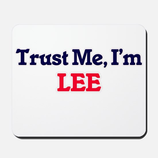 Trust Me, I'm Lee Mousepad