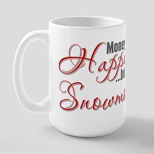 Money Can't Buy Happiness Large Mug