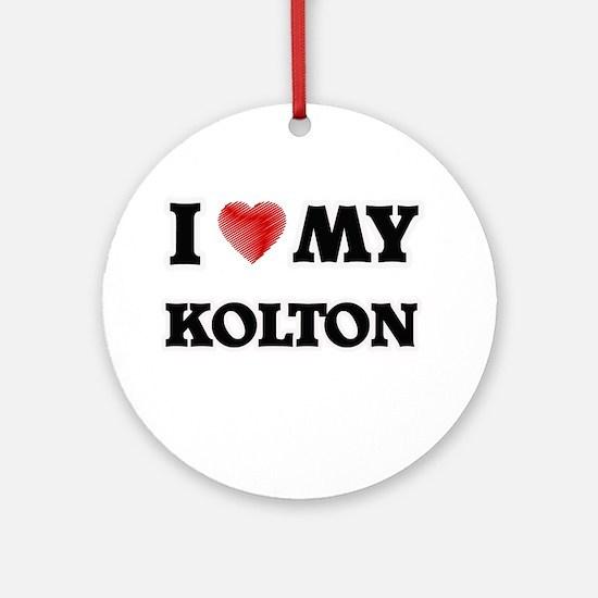 I love my Kolton Round Ornament