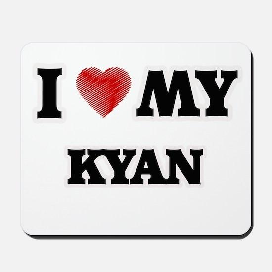 I love my Kyan Mousepad